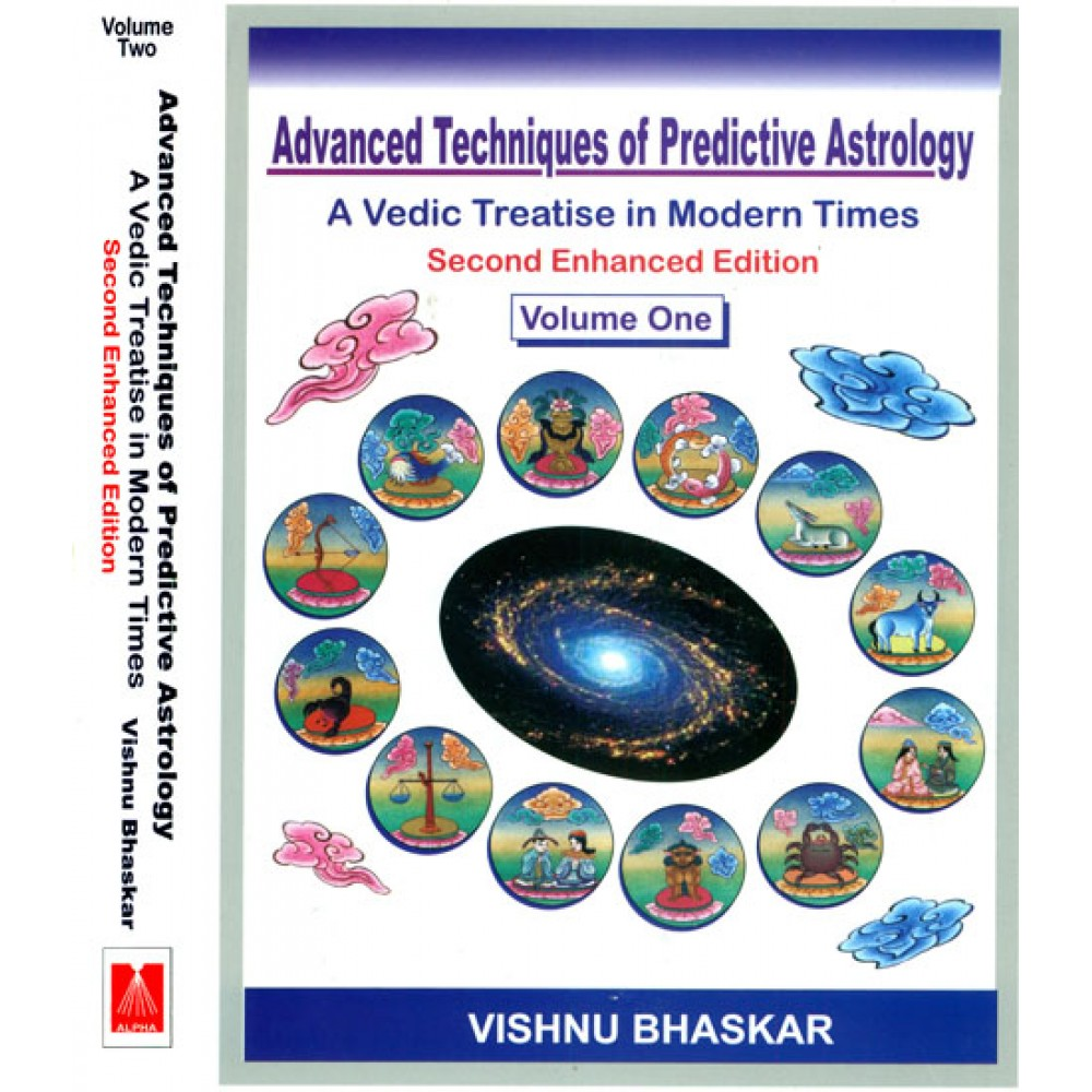 Advanced techniques of predictive astrology a vedic treatise in modern times in 2 volumes
